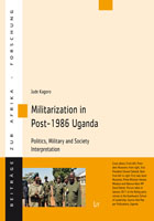 Cover: Jude Kagoro's Militarization in Uganda